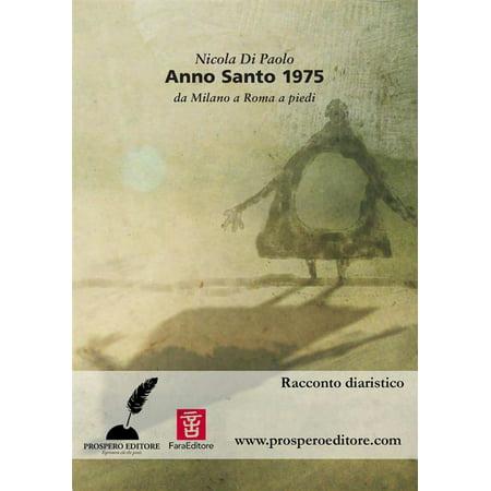 Anno Santo 1975. Da Milano a Roma a piedi - eBook (Anno 1404 Best Map)
