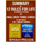 Summary of 12 Rules for Life: An Antidote to Chaos by Jordan B. Peterson + Summary of Small Great Things, A Novel by Jodi Picoult 2-in-1 Boxset Bundle - eBook