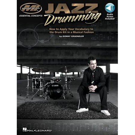Jazz Drum Kits (Jazz Drumming : How to Apply Your Vocabulary to the Drum Kit in a Musical)