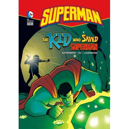 Superman: The Kid Who Saved Superman - eBook