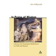 In Praise of Wisdom (Paperback)