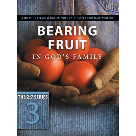 Gods Fruit (Bearing Fruit in God's Family : Overflowing with Thankfulness)
