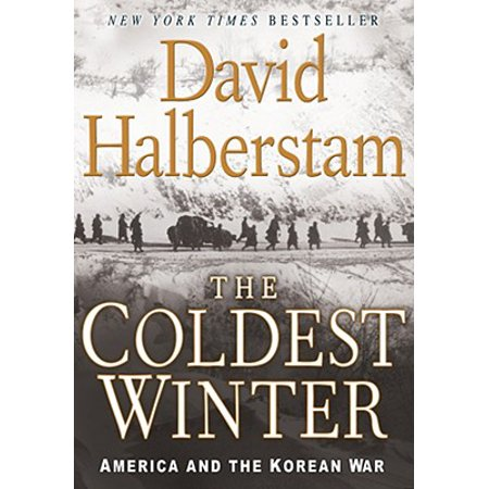 The Coldest Winter : America and the Korean (Korean War Navy)