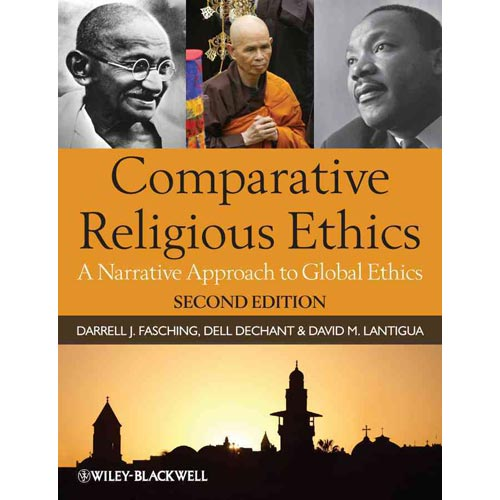Comparative Religious Ethics : A Narrative Approach to Global Ethics