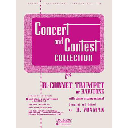 Concert and Contest Collection : Solo Book Only - BB Cornet, Trumpet or Baritone (Best Classical Trumpet Solos)
