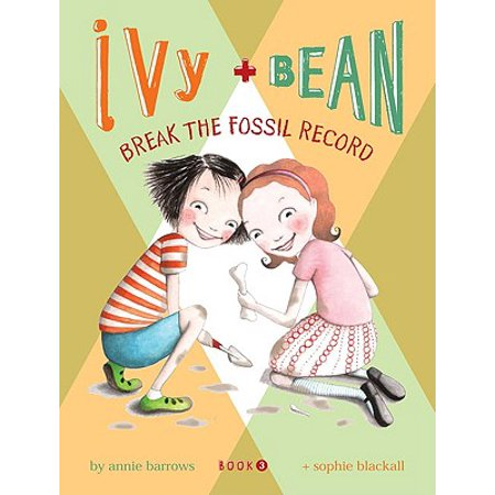 Ivy + Bean - Book 3: Break the Fossil Record