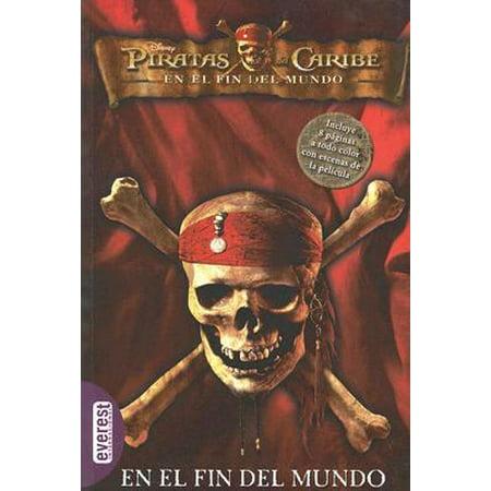 Piratas Del Caribe En El Fin Del Mundo  La Novelizacion   At Worlds End