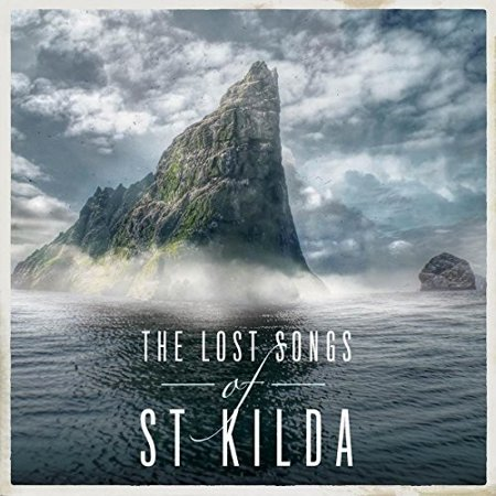 Lost Songs of St Kilda (St Patrick ' S Day Songs)