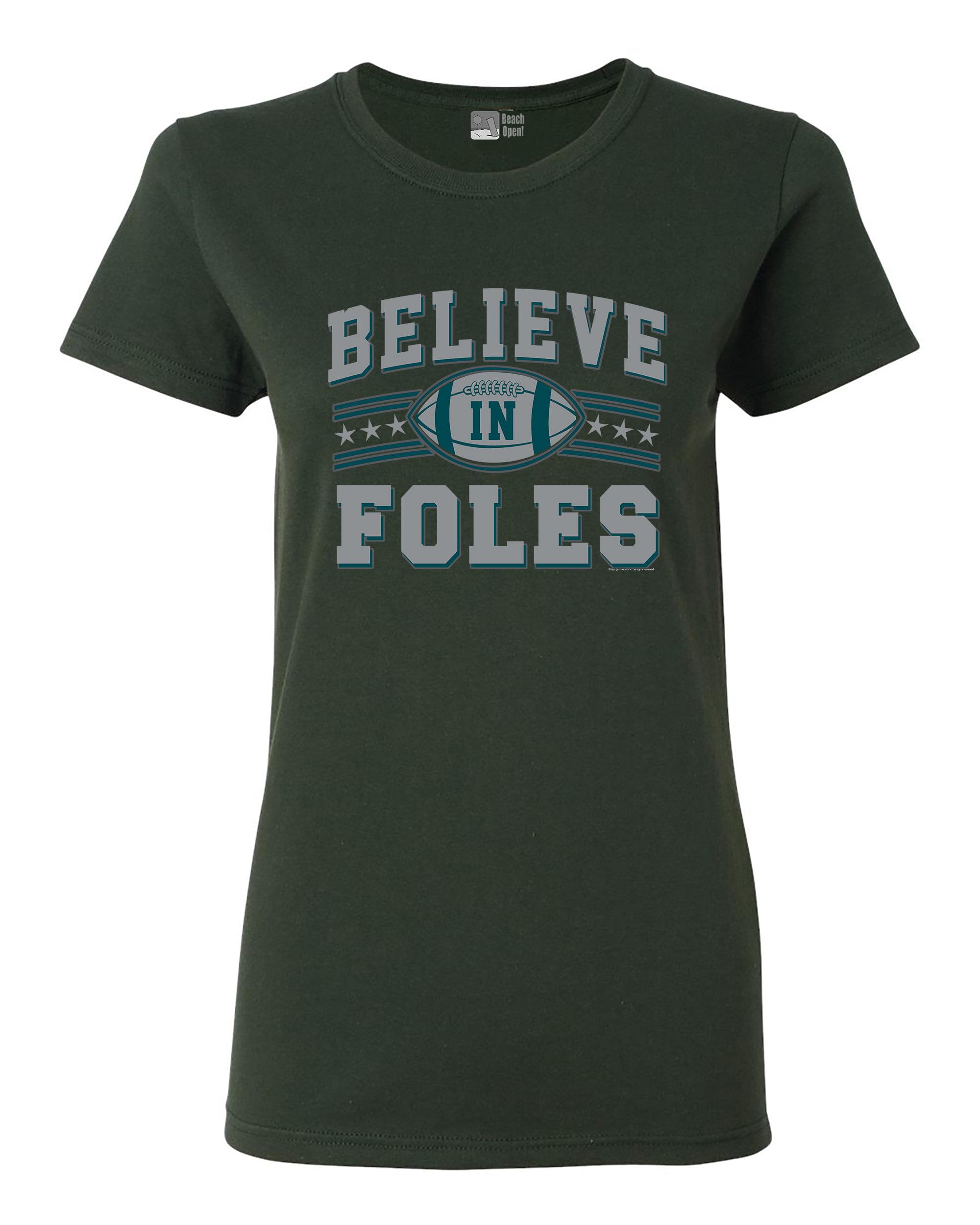 Ladies Believe In Foles Philadelphia Football DT T-Shirt Tee
