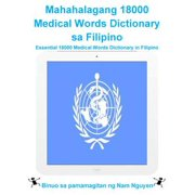 Mahahalagang 18000 Medical Words Dictionary sa Filipino - eBook