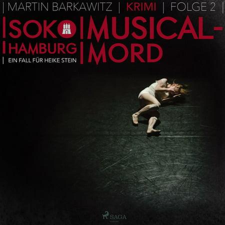Musical-Mord - SoKo Hamburg - Ein Fall für Heike Stein 2 (Ungekürzt) - Audiobook