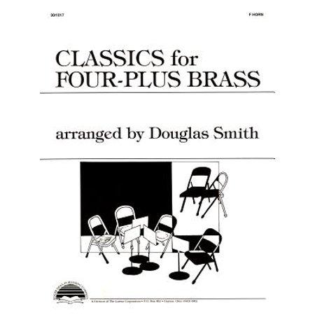 Four Plus Brass - Classics for Four-Plus Brass - F Horn