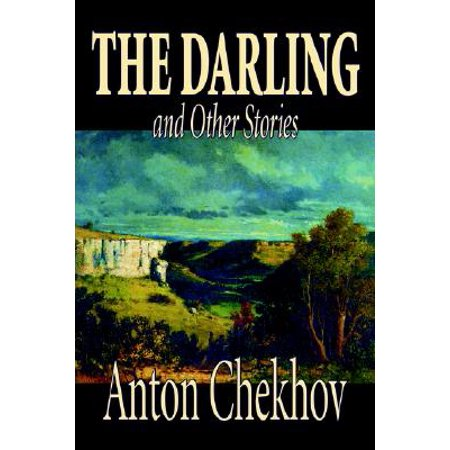 The Darling and Other Stories by Anton Chekhov, Fiction, Short