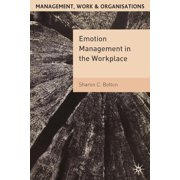 Management, Work and Organisations: Emotion Management in the Workplace (Paperback)