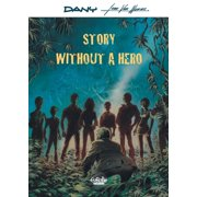 Story Without a Hero Story Without a Hero - eBook