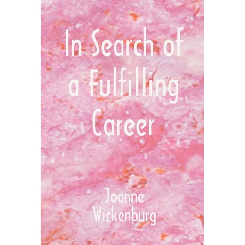 In Search of a Fulfilling Career