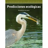 Predicciones Ecologicas (Eco-Predictions) (Spanish Version) (Nivel 4 (Level 4)) : Recopilacion de Datos (Collecting Data)