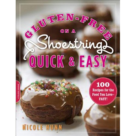 Gluten-Free on a Shoestring, Quick and Easy : 100 Recipes for the Food You Love--Fast! - Quick And Easy Makeup Ideas For Halloween