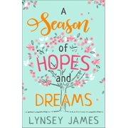 A Season of Hopes and Dreams - eBook