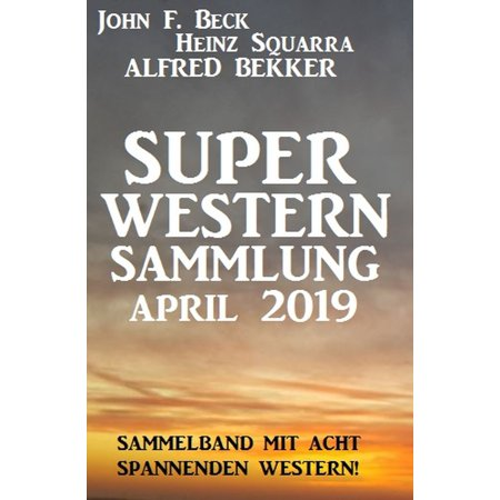 Super Western Sammlung April 2019 - eBook