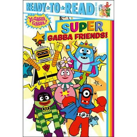 Super Gabba Friends! - eBook