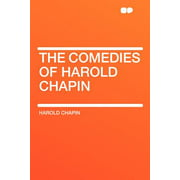 The Comedies of Harold Chapin