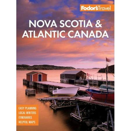 Fodor's Nova Scotia & Atlantic (Nova Scotia Canada)