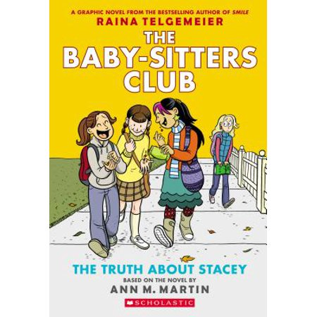The Truth about Stacey (the Baby-Sitters Club Graphic Novel #2): A Graphix Book: Full-Color Edition (Revised, Revised, Full Color) (Best Graphic Novel Review Sites)