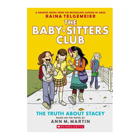 The Truth about Stacey (the Baby-Sitters Club Graphic Novel #2): A Graphix Book: Full-Color Edition (Revised, Revised, Full Color) (Paperback)