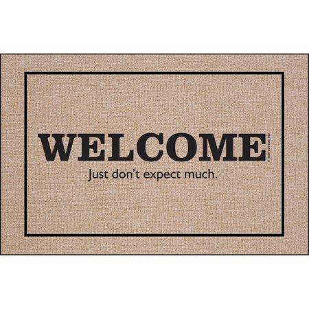 Welcome…Don't Expect Much Indoor/Outdoor Door Mat