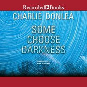 Some Choose Darkness - Audiobook