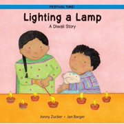 Festival Time! (Paperback): Lighting a Lamp: A Diwali Story (Paperback)