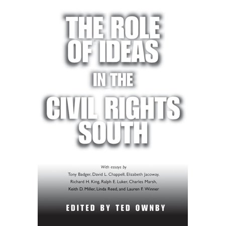 The Role of Ideas in the Civil Rights South -