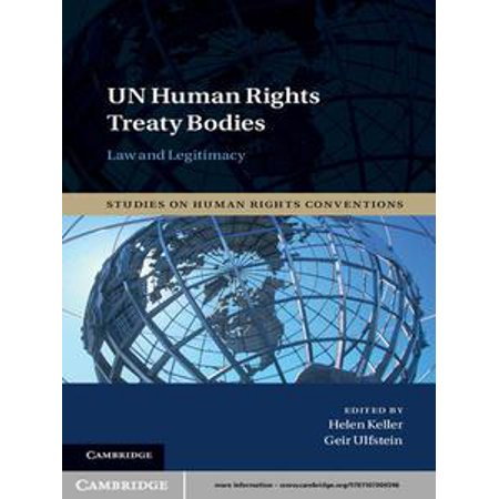 UN Human Rights Treaty Bodies - eBook (Un Treaty On The Rights Of The Child)