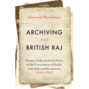 Archiving the British Raj - eBook