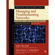 Mike Meyers' CompTIA Network+ Guide to Managing and Troubleshooting Networks Lab Manual, Fourth Edition (Exam N10-006) - eBook