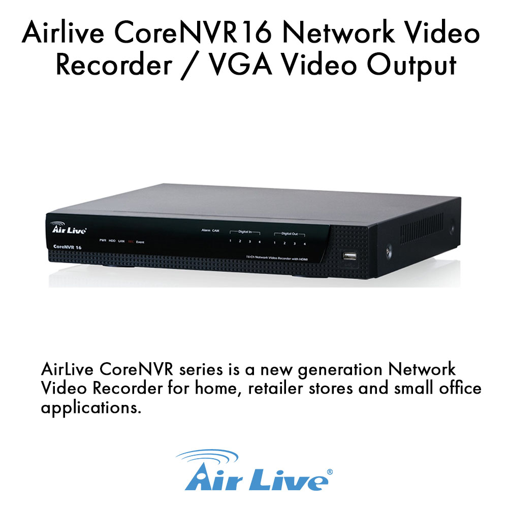 Image of Airlive CoreNVR16 Network Video Recorder/VGA Video Output, 16 Channel