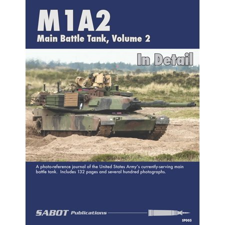 SAB005 SABOT Publications - M1A2 Abrams Main Battle Tank Volume 2 In - Barnes Sabot