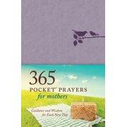 365 Pocket Prayers for Mothers - eBook
