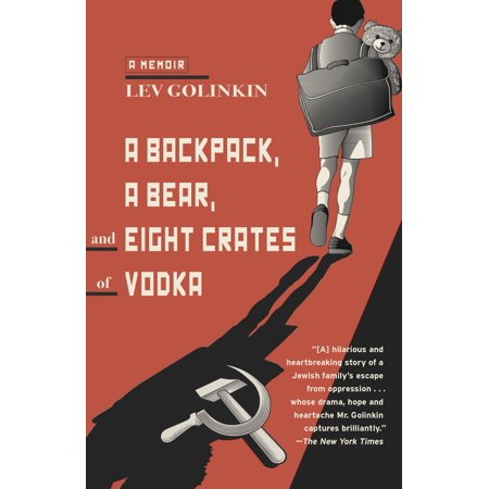 A Backpack, a Bear, and Eight Crates of Vodka -