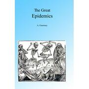 The Great Epidemics - eBook