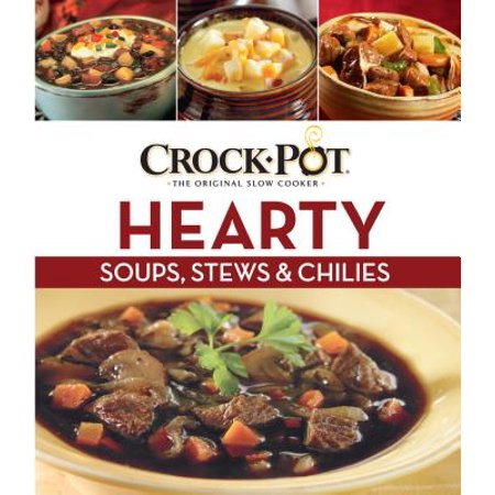 Crock-Pot Hearty Soups and - Hparty City