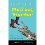 Eve Appel Mystery: Mud Bog Murder (Paperback)