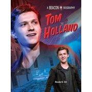 Beacon Biography: Tom Holland (Hardcover)
