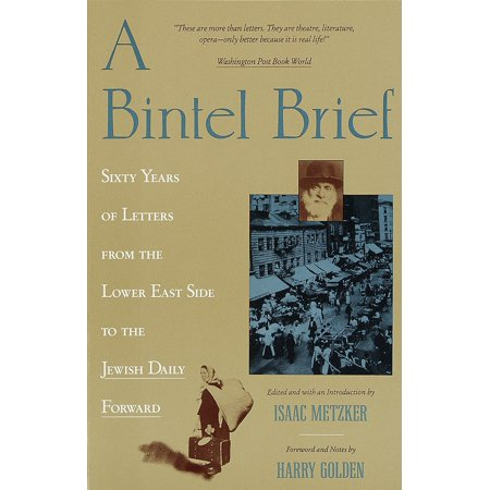 A Bintel Brief : Sixty Years of Letters from the Lower East Side to the Jewish Daily