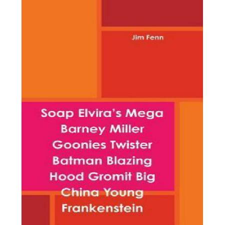 Soap Elviras Mega Barney Miller Goonies Twister Batman Blazing Hood Gromit Big China Young Frankenstein