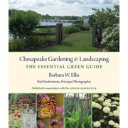 Chesapeake Gardening and Landscaping: The Essential Green Guide (Hardcover)