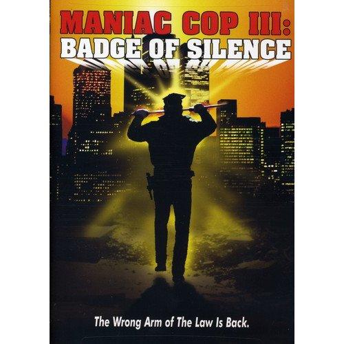 Maniac Cop 3-Badge of Silence [DVD]