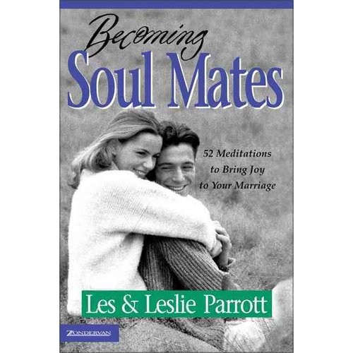 Becoming Soul Mates: Cultivating Spiritual Intimacy in the Early Years of Marriage