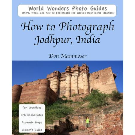 How to Photograph Jodhpur, India - eBook